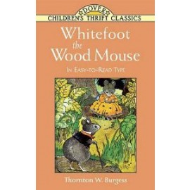 Whitefoot the Woodmouse (Children's Thrift Classics)