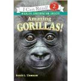 Amazing Gorillas (I Can Read Level 2)