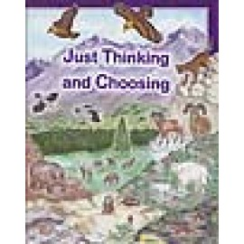Just Thinking & Choosing (ABC Series)