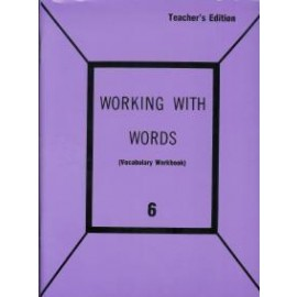 Working with Words: Grade 6 Teachers Edition