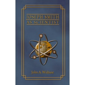 Joseph Smith as Scientist (1909)
