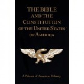 Bible and the Constitution: A Primer of American Liberty (w/study guide)