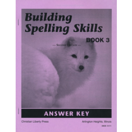 Building Spelling Skills Book 3 - Answer Key (2nd Edition)