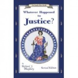 What Ever Happened to Justice?