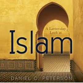 A Latter-day Look at Islam - CD