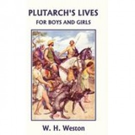 Plutarch's Lives for Boys and Girls