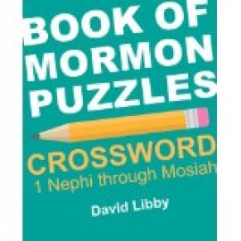 Book of Mormon Crosswords - 1 Nephi Through Mosiah