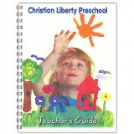 Christian Liberty Preschool Activity Book - Teacher's Guide