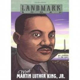 Landmark: Meet Martin Luther King Jr.