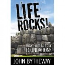 Life Rocks! How Firm is Your Foundation?