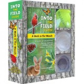 A Walk in the Woods: Into the Field Guide