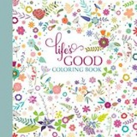 Life's Good (Coloring Book)