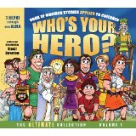 Who's Your Hero?: The Ultimate Collection, Volume 1