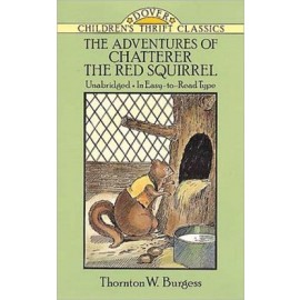 Adventures of Chatterer the Red Squirrel (Children's Thrift Classics)