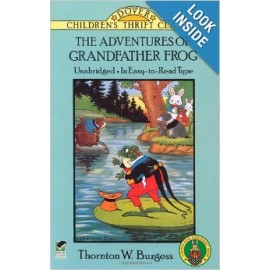 Adventures of Grandfather Frog (Children's Thrift Classics)
