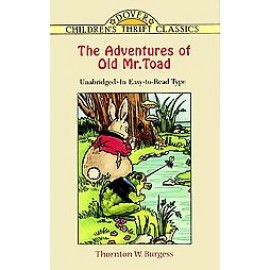 The Adventures of Old Mr. Toad (Children's Thrift Classics)
