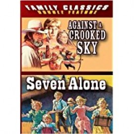 Against a Crooked Sky/Seven Alone - DVD
