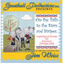 Path to the Stars and Stripes - CD (Abridged)