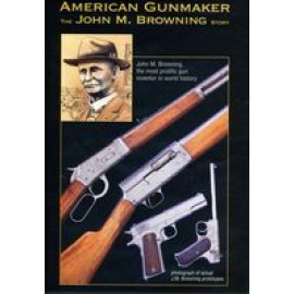 American Gunmaker: The John Browning Story - DVD