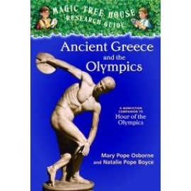 Ancient Greece and the Olympics: A Nonfiction Companion to Magic Tree House #16: Hour of the Olympics (Magic Tree House Fact Tracker #10)