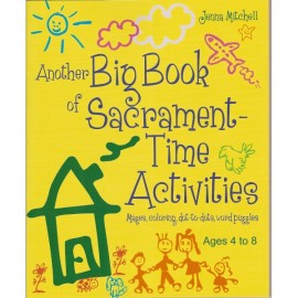 Another Big Book of Sacrament Time Activities