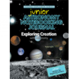 Exploring Creation with Astronomy - Junior Notebooking Journal