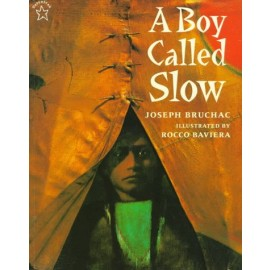 A Boy Called Slow: The True Story of Sitting Bull