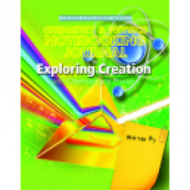 Exploring Creation with Chemistry and Physics - Notebooking Journal