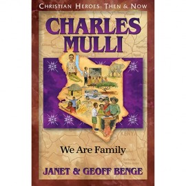 Charles Mulli: We Are Family (Christian Heroes)