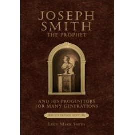 Joseph Smith, by his Mother (1853)