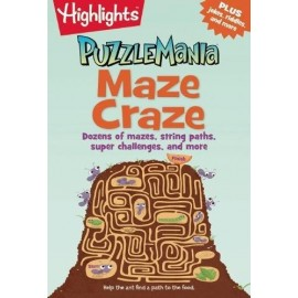 Maze Craze: Dozens of Mazes, String Paths, Super Challenges, and More