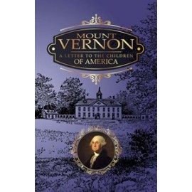 Mount Vernon:  A Letter to the Children of America (1858)
