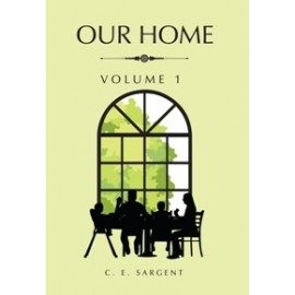Our Home - vol. 1 & 2 (1889)