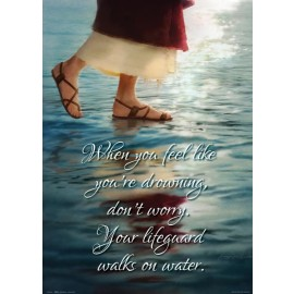 Your Lifeguard Walks on Water - Poster 14x20