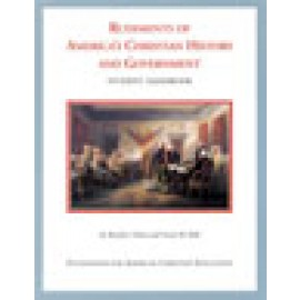 Rudiments of Americas Christian History and Government: Student Handbook