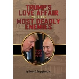 Trump's Love Affair With Our Most Deadly Enemies (2018)