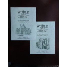 The World After Christ: An LDS Perspective, Volume 1