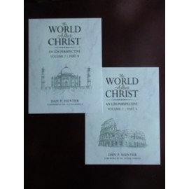 The World After Christ: An LDS Perspective, Volume 2