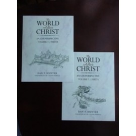 The World After Christ: An LDS Perspective, Volume 3