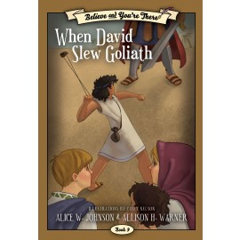 When David Slew Goliath (Believe and You're There #9)